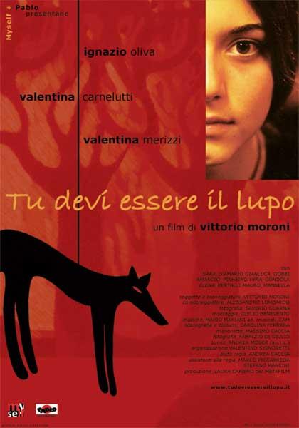 Locandina italiana Tu devi essere il lupo
