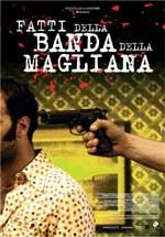 Trailer Fatti della banda della Magliana