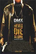 Poster Never Die Alone  n. 0