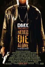 Poster Never Die Alone  n. 1
