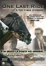 Locandina One Last Ride - L'ultima corsa
