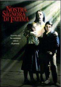 Locandina Nostra signora di Fatima
