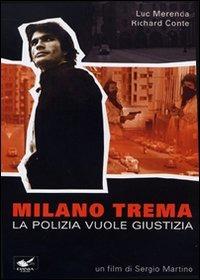Locandina Milano trema: la polizia vuole giustizia