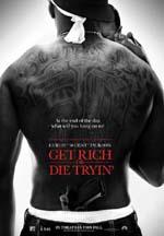Poster Get Rich Or Die Tryin'  n. 2