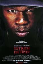 Poster Get Rich Or Die Tryin'  n. 4