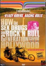 Easy Riders, Raging Bulls: How the Sex, Drugs and Rock 'n' Roll Generation...