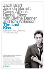 Trailer The Last Kiss