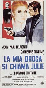 Poster La mia droga si chiama Julie  n. 0