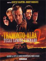 Trailer Dal Tramonto all'Alba 2 - Texas Sangue e Denaro
