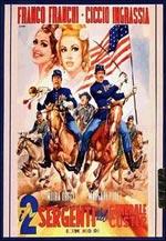 Locandina I due sergenti del generale Custer