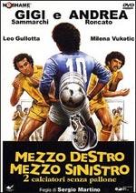 Locandina Mezzo destro mezzo sinistro due calciatori senza pallone