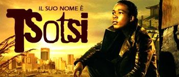 Il suo nome è Tsotsi