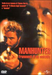 Locandina Manhunter - Frammenti di un omicidio