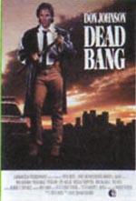 Locandina Dead Bang - A colpo sicuro