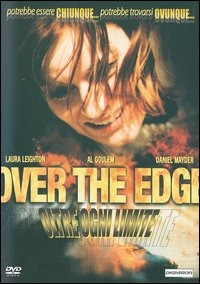 Over the Edge - Oltre ogni limite