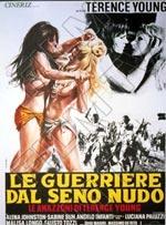 Locandina Le guerriere dal seno nudo - Le amazzoni di Terence Young