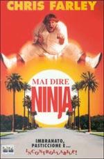 Locandina Mai dire Ninja