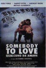 Locandina Somebody to Love - Qualcuno da amare