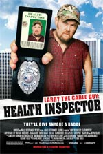 Poster Larry the Cable Guy: Health Inspector  n. 0