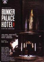 Locandina Bunker Palace Hotel