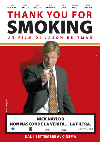 thank you for smoking movie persuasion Thank you for smoking: this movie is great for a persuasion course, or the unit on persuasive speaking, ethics,  thank you for smoking, and wall street).