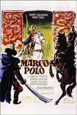 Locandina Marco Polo (La grande avventura di un italiano in Cina)
