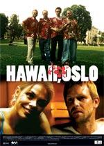 Trailer Hawaii, Oslo