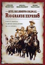 """Locandina Quel maledetto colpo al """"Rio Grande Express"""""""