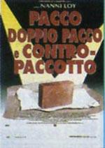 Locandina Pacco, doppiopacco e contropaccotto