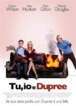 Trailer Tu, io e Dupree