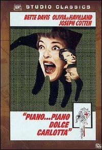 Locandina Piano... piano, dolce Carlotta