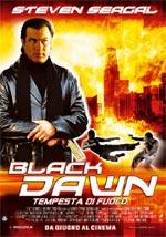Locandina Black Dawn - Tempesta di fuoco
