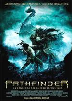 Locandina Pathfinder - La leggenda del guerriero vichingo