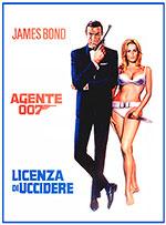Trailer Agente 007 - Licenza di uccidere