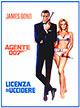 Agente 007, licenza di uccidere