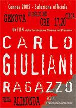 Locandina Carlo Giuliani, ragazzo