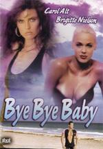 Trailer Bye Bye Baby