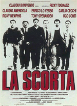 Poster La scorta  n. 0