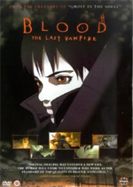 Locandina Blood: The Last Vampire