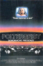 Locandina Poltergeist - Demoniache presenze