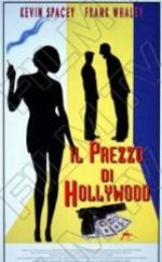 Locandina Il prezzo di Hollywood