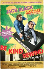 Trailer Be Kind Rewind - Gli acchiappafilm