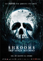 Locandina Shrooms - Trip senza ritorno