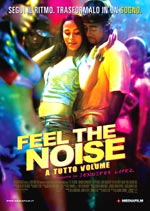 Locandina Feel the Noise - A tutto volume