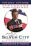 Poster Silver City