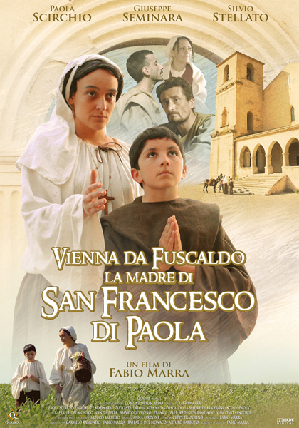 Trailer Vienna da Fuscaldo, la madre di San Francesco di Paola