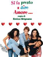 Poster Si fa presto a dire amore  n. 0