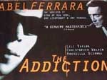 Poster The Addiction  n. 0