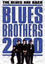Locandina Blues Brothers - Il mito continua