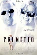Locandina Palmetto - Un torbido inganno